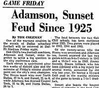 The football rivalry between the two north Oak Cliff schools was already well-established by the time The Dallas Morning News wrote of the feud in 1949.