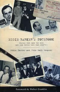 """""""Eddie Barker's Notebook,"""" by Eddie Barker and John Mark Dempsey"""