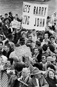 "A ""Let's Barry King John"" sign was raised at Love Field on Nov. 22,1963, when President John F. Kennedy visited Dallas."
