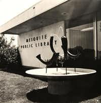 This original sculpture stood outside the Mesquite Public Library in 1964. The Mesquite Woman's Club, founded in 1936, opened a small, makeshift library in 1939 that was the first step toward today's library system.Photo submitted by JEANNIE JOHNSON