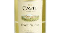 2009 Cavit Pinot Grigio, Italy. 1.5 liter bottle is the equivalent of two bottles.  $12.99 to $13.99
