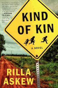 """Kind of Kin""  by Rilla Askew"