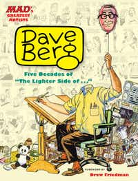 """""""MAD's Greatest Artists: Dave Berg"""""""