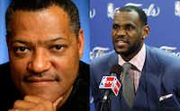 Laurence Fishburne as LeBron James
