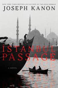 """Istanbul Passage"" by Joseph Kanon"