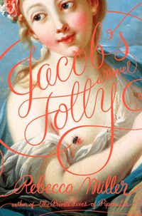 """""""Jacob's Folly,"""" by Rebecca Miller"""