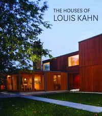 """""""The Houses of Louis Kahn,"""" by George H. Marcus and William Whitaker"""
