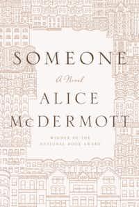 """Someone,"" by Alice McDermott"