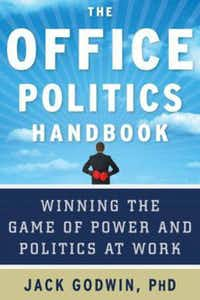 'The Office Politics Handbook,' by Jack Godwin