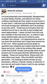 Baton Rouge officer Montrell Jackson's thoughts after the Dallas police shooting. Jackson was killed on July 17 when a gunman opened fire on officer(Facebook)