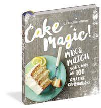 'Cake Magic!' by Caroline Wright(Workman)