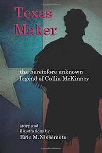 Texas Maker, by  Eric M. Nishimoto