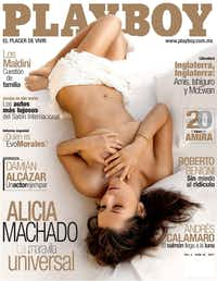 Machado posed nude in the February 2006 cover of the Mexican edition of Playboy.