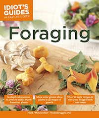 Idiot's Guides: Foraging, by Mark Vorderbruggen