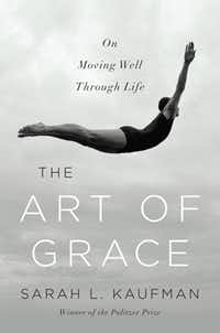 """Sarah Kaufman writes about the many levels of grace in her book, and speaks about it in the """"11 Words"""" article."""