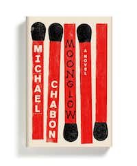 <i>Moonglow</i>, by Michael Chabon