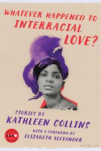 <i>Whatever Happened to Interracial Love?</i> by Kathleen Collins