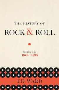 The History of Rock & Roll, Volume 1: 1920-1963, by Todd V. Wolfson