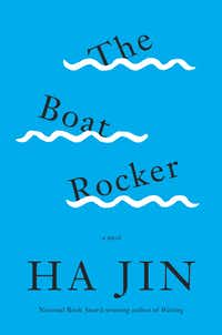 <i> The Boat Rocker</i>, by Ha Jin ( )