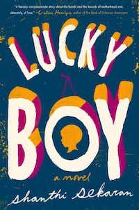 """<p><i style=""""font-size: 1em; background-color: transparent;"""">Lucky Boy</i><span style=""""font-size: 1em; background-color: transparent;"""">, by Shanti Sekaran</span></p>"""