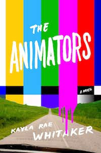 <i>The Animators</i>, by Kayla Rae Whitaker
