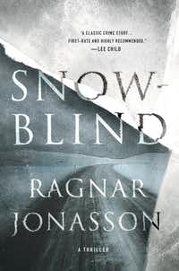 <i>Snowblind</i>, by Ragnar Jonasson