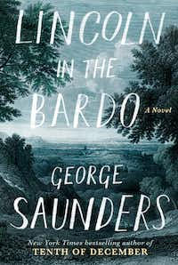 <i>Lincoln in the Bardo</i>, by George Saunders(Handout)