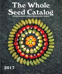 Baker Creek Heirloom Seeds 2017 seed catalog (Baker Creek Heirloom Seeds)