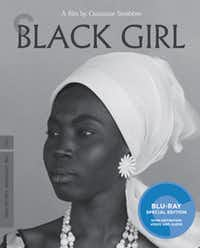 """Black Girl,"" new to the Criterion Collection.(Criterion Collection)"