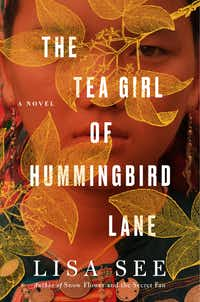 <i>The Tea Girl of Hummingbird Lane</i>, by Lisa See