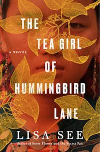 <i>The Tea Girl of Hummingbird Lane</i>, by Lisa See