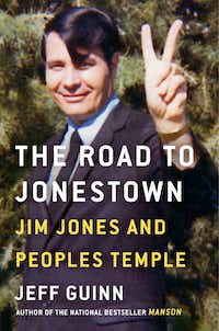 """The Road to Jonestown,"" by Jeff Guinn(Simon & Schuster)"