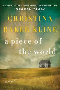 <i>A Piece of the World</i>, by Christina Baker Kline