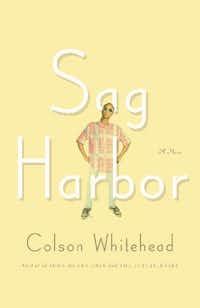 <i>Sag Harbor</i>, by Colson Whitehead. ()