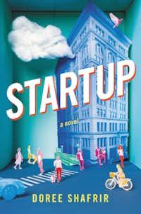 <i>Startup</i>, by Doree Shafrir