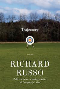 Trajectory, by Richard Russo(Knopf)