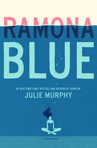Fort Worth author Julie Murphy recently released her third novel, <i>Ramona Blue</i>, about a teenage girl reconsidering her sexuality and connecting with her family.(HarperCollins)