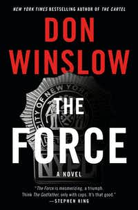 Don Winslow's <i> The Force </i>(HarperCollins)
