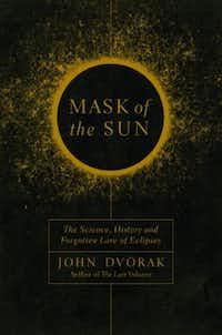 Mask of the Sun, by John Dvorak(Pegasus)