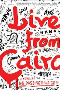 Live From Cairo, by Ian Bassingthwaighte(Scribner)