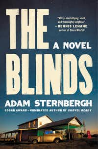 """The Blinds,"" a novel by Adam Sternbergh. (Ecco/HarperCollins via AP)"