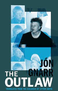 <i>The Outlaw</i>, by Jon Gnarr(Deep Vellum Publishing)