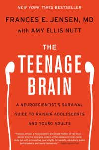 'The Teenage Brain' by Frances Jensen