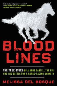 <i>Blood Lines</i>, by Melissa del Bosque(Ecco)