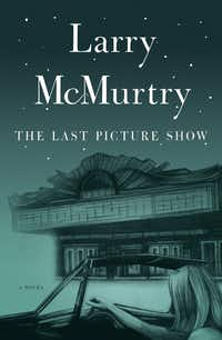 <i>The Last Picture Show</i>, by Larry McMurtry(Simon & Schuster)