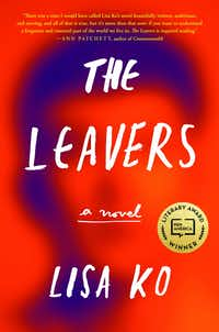 The Leavers, by Lisa Ko(Algonquin)