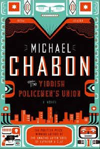 <i> The Yiddish Policemen's Union</i>, by Michael Chabon.( /DMN file)