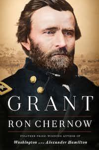 <i>Grant</i>, by Ron Chernow. (AP)