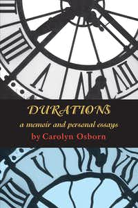 <i>Durations</i>, by Carolyn Osborn(Wings Press)