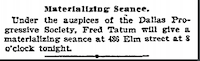 A seance was scheduled in 1901.(The Dallas Morning News archives)